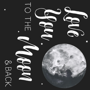 Love You to the Moon and Back Quote - 90 degrees