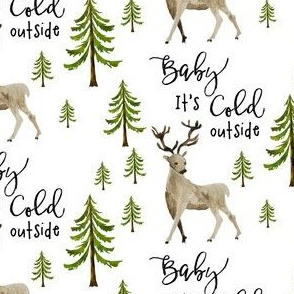 """Baby It's Cold Outside """"4"""