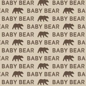 baby bear || dark brown and tan