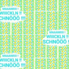 Mami_Wickln_Schnö