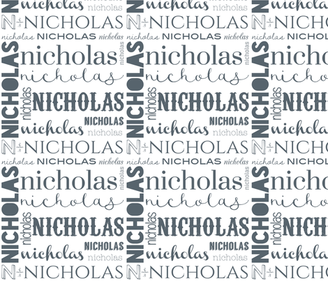 Nicholas Personalized Design fabric by atkinsondrive on Spoonflower - custom fabric