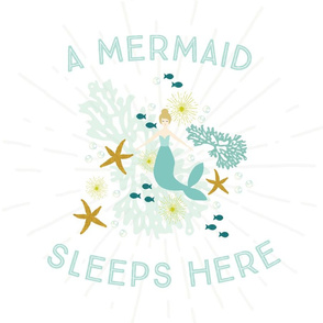 A Mermaid Sleeps Here Lovey // Blonde