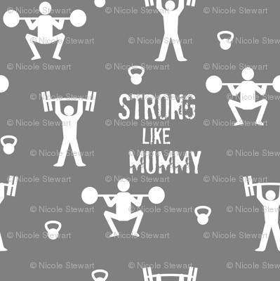 Strong like Mummy