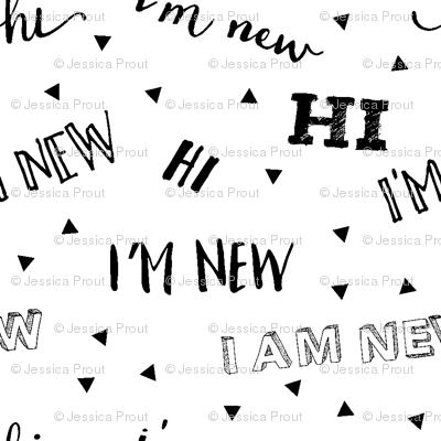 I'm new (micro print) // baby typography design