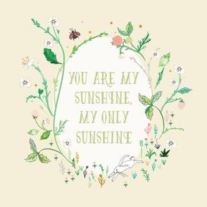 "You are  my sunshine  18"" sq. panel (cream)"