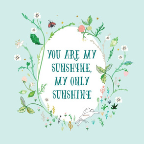 """You are my sunshine  18"""" sq. panel (blue)"""