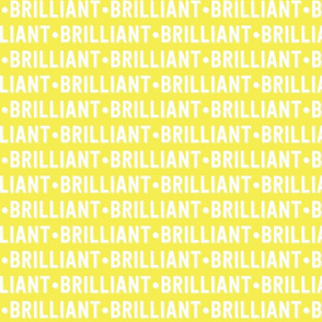 Brilliant Text | Yellow