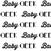 Baby Geek // Cool Babies Collection