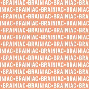Brainiac Text | Dark Salmon