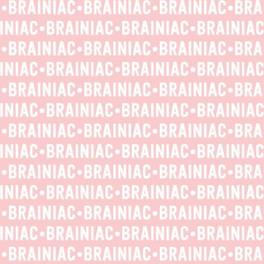 Brainiac Text | Provincial Pink