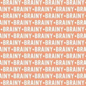 Brainy Text | Dark Salmon