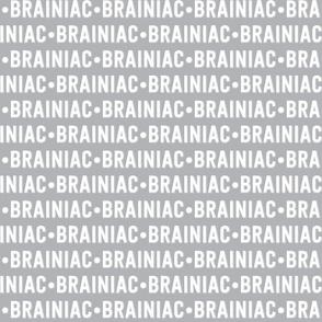 Brainiac Text | Stone