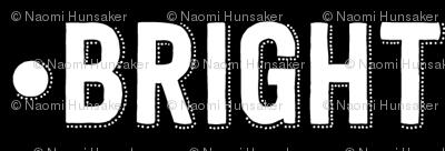 Bright Text   Black