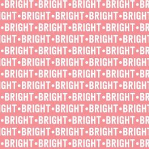 Bright Text | Wewak