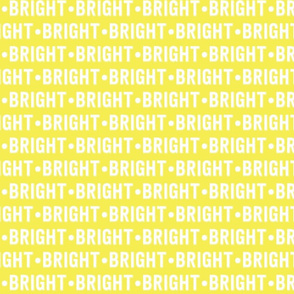 Bright Text | Yellow