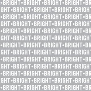 Bright Text | Stone