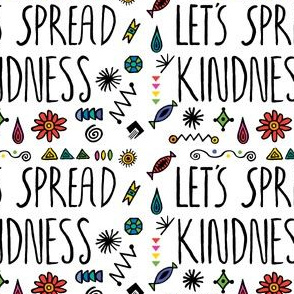 let's spread kindness