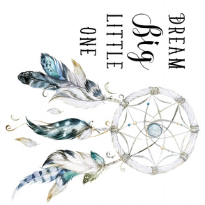 Dream Big Little One / Dream Catcher / White 90 degrees