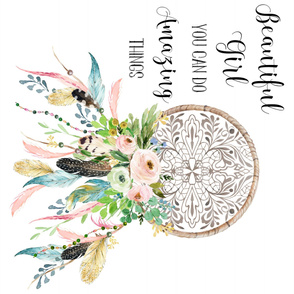 Spring Time Dream Catcher - Beautiful Girl Quote
