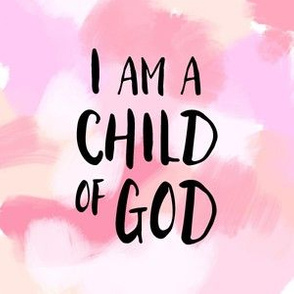 "I am a child of God - 6"" quilt block"