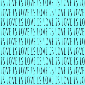 Love is Love Blue