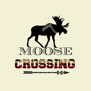 """MOOSE CROSSING 9"""""""