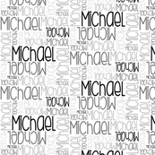 Personalised Name - Michael (monochrome)