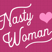 Pink and Nasty Women True Love