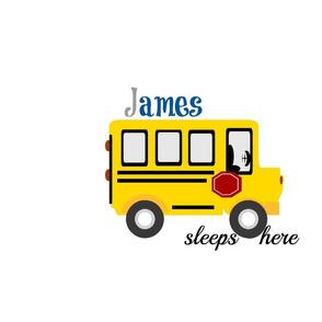 school bus sleep here -Personalized James