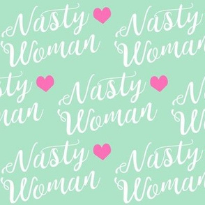 nasty woman fabric girls girl power feminist design - mint