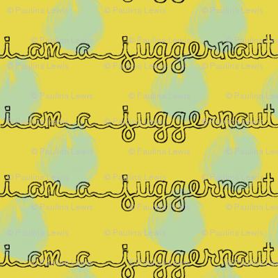 I am a Juggernaut - Ochre & Robin's Egg Blue