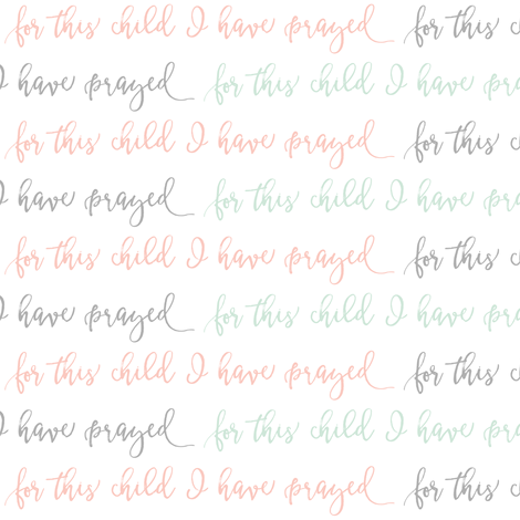 for this child I have prayed || pink, grey, mint fabric by littlearrowdesign on Spoonflower - custom fabric