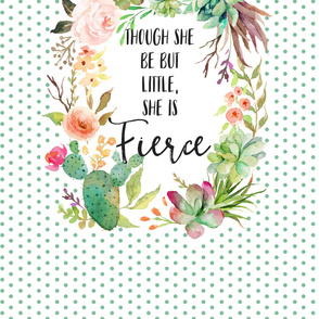 2 Yards / MINKY/ Though She Be Fierce Quote