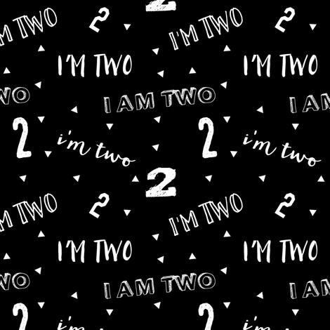 I'm two (black)    second birthday fabric fabric by littlearrowdesign on Spoonflower - custom fabric