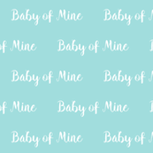 baby of mine fabric baby blue baby boys