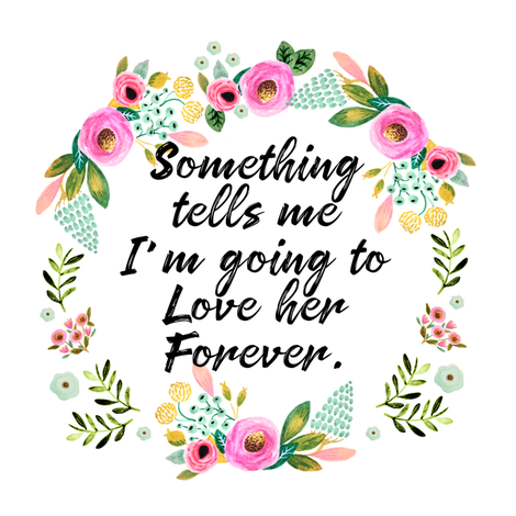 "8"" Something Tells Me I'm Going To Love Her Forever fabric by shopcabin on Spoonflower - custom fabric"