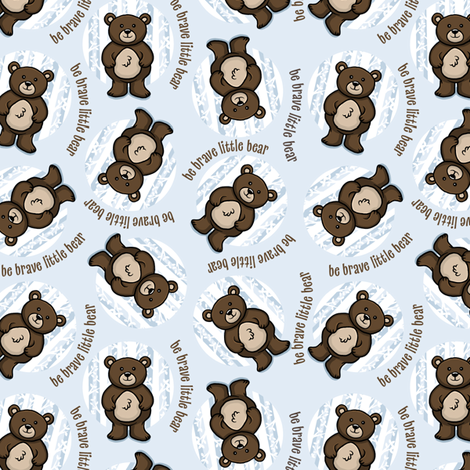 Be Brave Little Bear fabric by holladaydesigns on Spoonflower - custom fabric