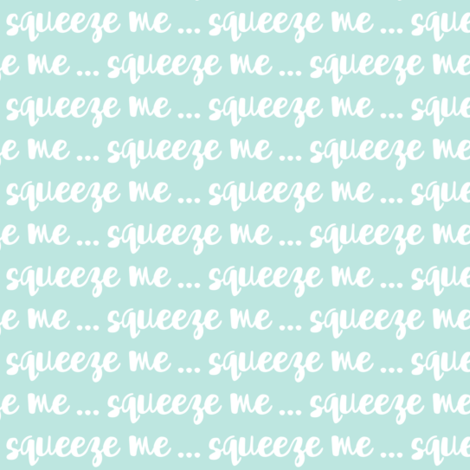 squeeze me - blue fabric by littlearrowdesign on Spoonflower - custom fabric