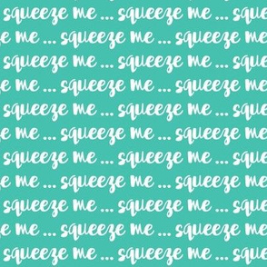 squeeze me - green