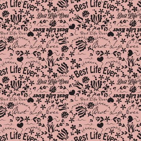 Peach Best Life Ever fabric by applebutterpattycake on Spoonflower - custom fabric