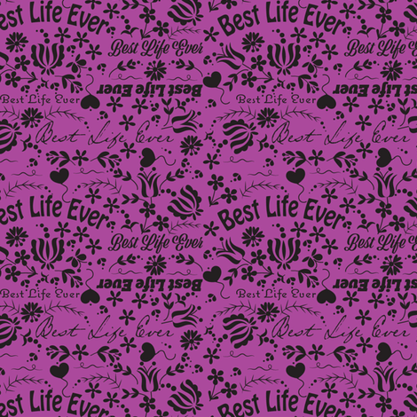 Purple Best Life Ever fabric by applebutterpattycake on Spoonflower - custom fabric