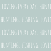 Hunting. Fishing. Loving Everyday // Pond