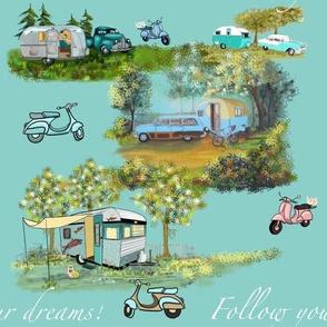 Follow Your Dreams Camper Glamping  Camping by Salzanos