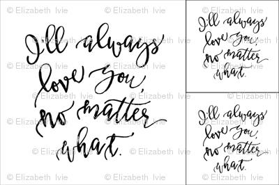 1 blanket + 2 loveys: Baby Blanket // I'll Always Love You, No Matter What