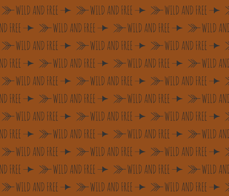Wild and Free - Rust fabric by sugarpinedesign on Spoonflower - custom fabric