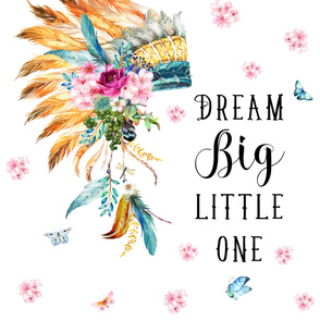 "2 YARDS / 56""X72"" / DREAM BIG LITTLE ONE / SPRING HEADDRESS"