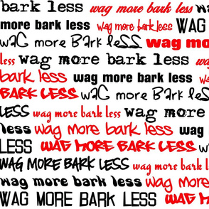 Wag More Bark Less - red