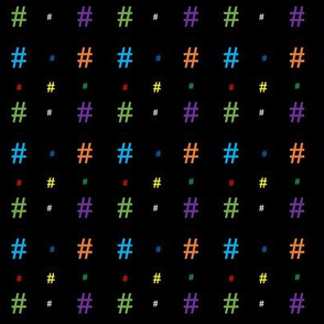 Hashtags (rainbow/multicolor on black)
