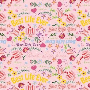 Best Life Ever Pink