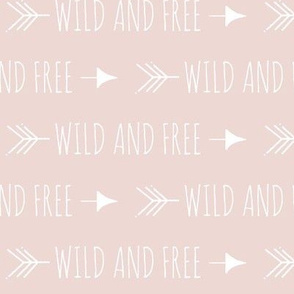 Wild and free arrows - dusty rose